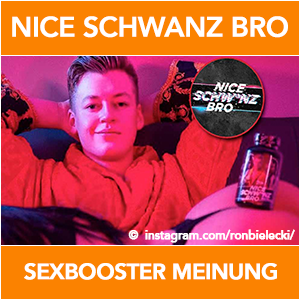 nice-schwanz-bro-sexbooster-erfahrung